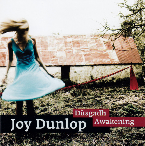 Joy Dunlop - Dùsgadh